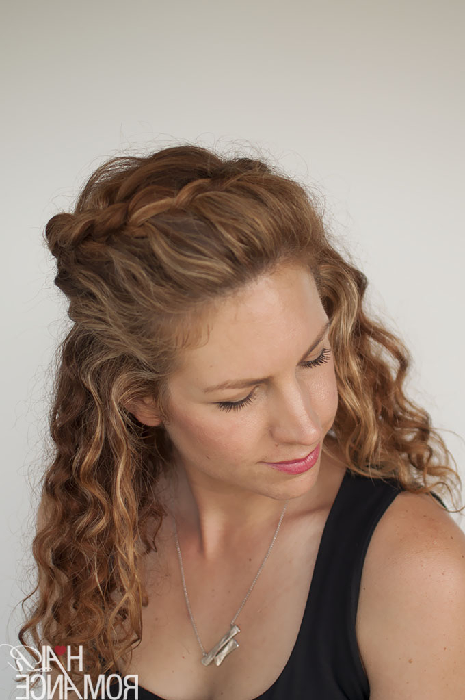 Curly Hair Tutorial - The Half-Up Braid Hairstyle - Hair Romance within Most Recent Angled Braided Hairstyles On Crimped Hair