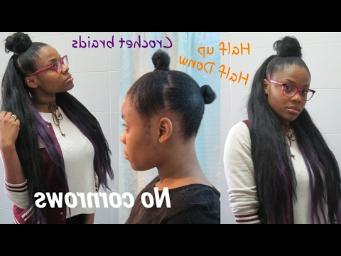Diy|| How To Half Up Half Down Crochet Braids *no Cornrows* Within Recent Half Up Buns Yarn Braid Hairstyles (View 16 of 25)