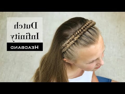 Dutch Inifinity Headband Braiderin Balogh inside Best and Newest Tight Braided Hairstyles With Headband
