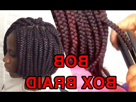 How To /bob Box Braids /using A Straightener To Seal The Tip Intended For Most Popular Bumped And Bobbed Braided Hairstyles (View 15 of 25)