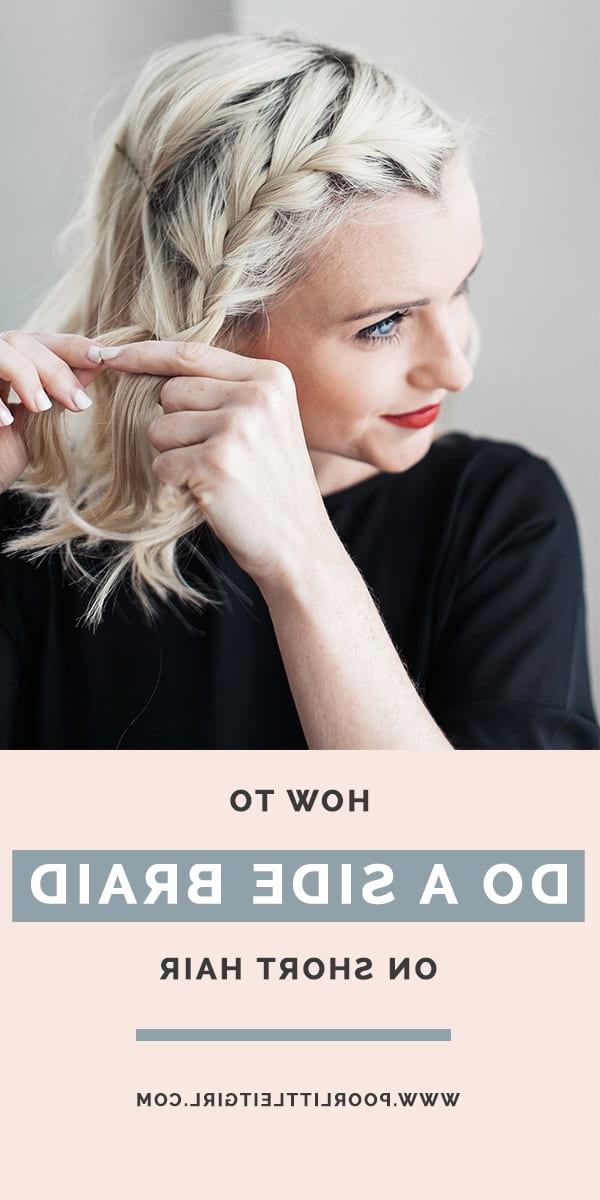 How To Do A Side Braid On Short Hair | Beauty | Poor Little Pertaining To Most Current Tiny Braid Hairstyles In Crop (View 19 of 25)