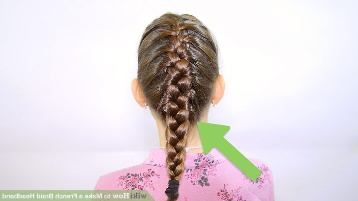 How To Make A French Braid Headband: 9 Steps (With Pictures) Throughout Best And Newest Tight Braided Hairstyles With Headband (View 20 of 25)