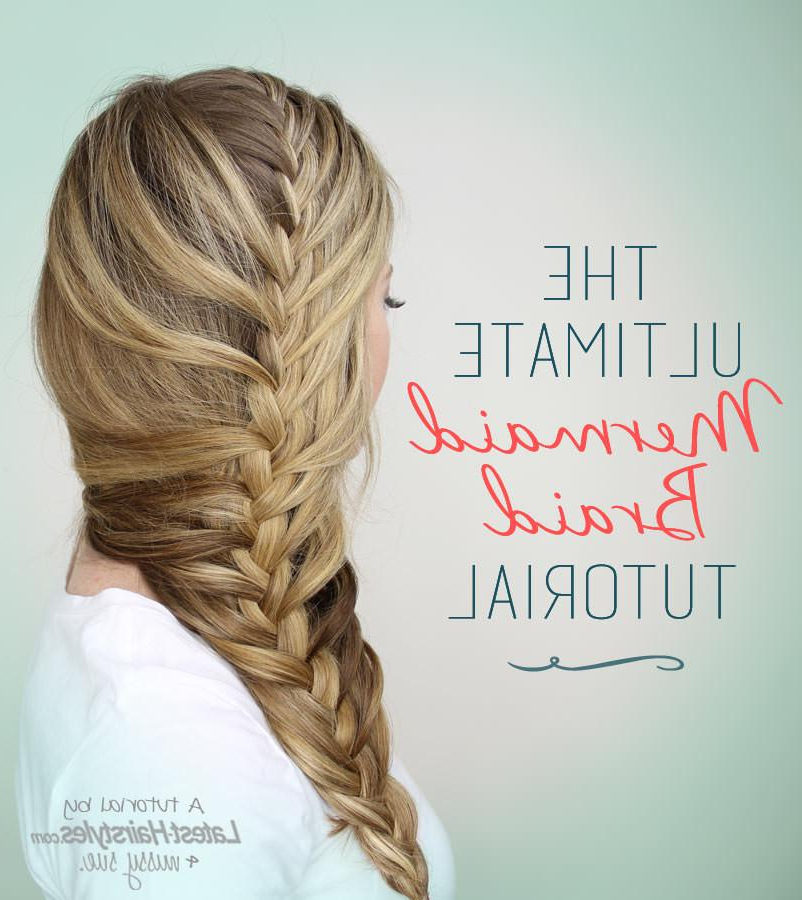 The Ultimate Mermaid Braid Tutorialaymes Moore – Musely Intended For Best And Newest Over The Shoulder Mermaid Braid Hairstyles (View 13 of 25)
