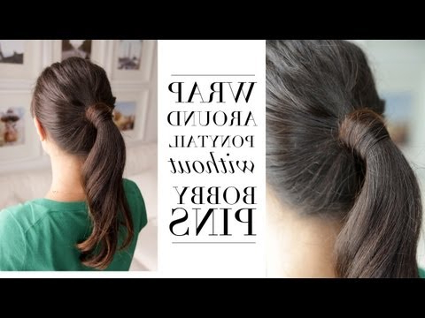 Hair Trick – Wrap Around Ponytail Without Bobby Pins – Youtube Intended For Wrap Around Ponytail Updo Hairstyles (View 15 of 25)