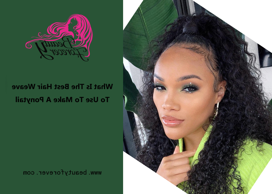What Is The Best Hair Weave To Use To Make A Ponytail Pertaining To High Long Ponytail Hairstyles With Hair Wrap (View 16 of 25)