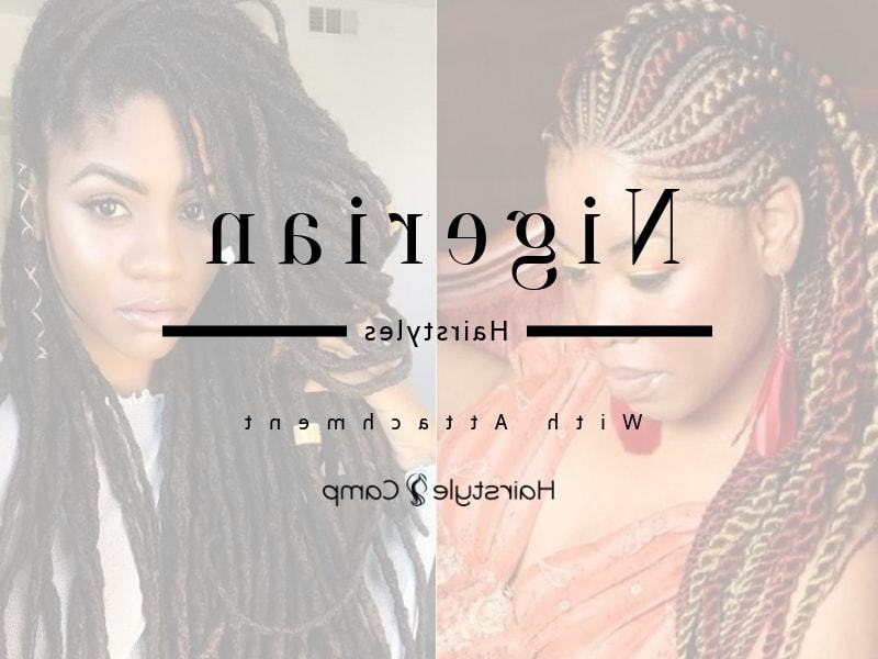 20 Most Delightful Nigerian Hairstyles With Attachment For Most Popular Metallic Side Cornrows Hairstyles (View 21 of 25)