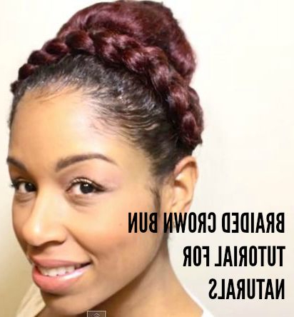 Braided Crown Bun For Naturals   Side Braid Hairstyles Inside Recent Braided Crown Rose Hairstyles (View 2 of 25)