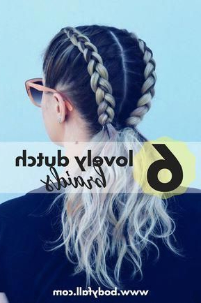 Passionate Lover Of Braids? See These 6 Lovely Dutch In Current Five Dutch Braid Ponytail Hairstyles (View 4 of 25)